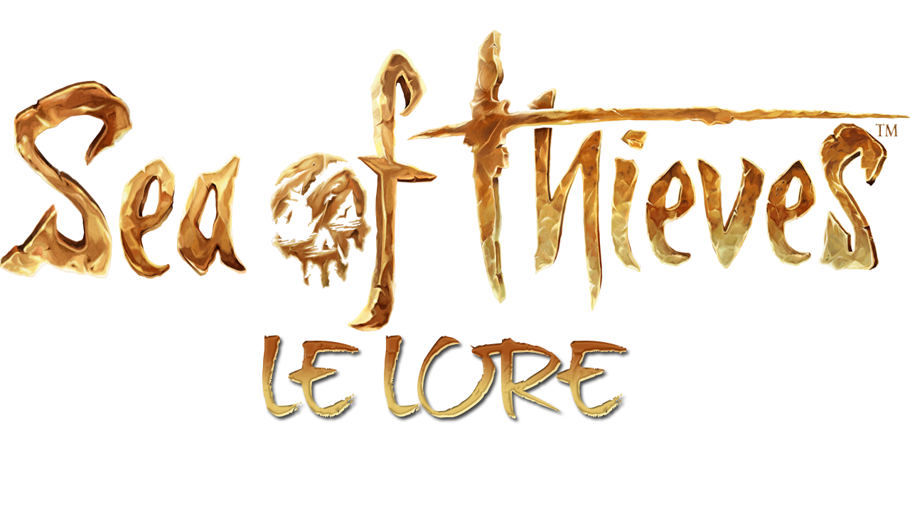 LORE SEA OF THIEVES