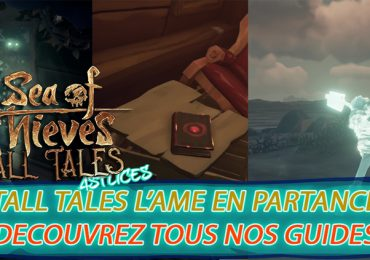 tall tales l'ame en partance nos guides