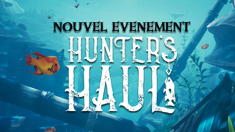hunters haul sea of thieves france