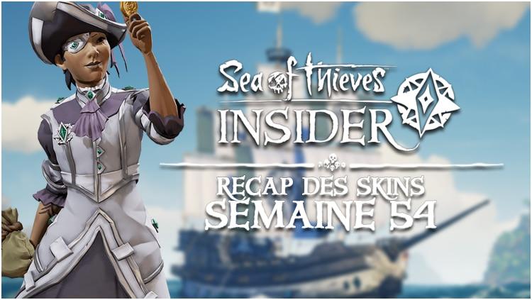 skins insider semaine 54