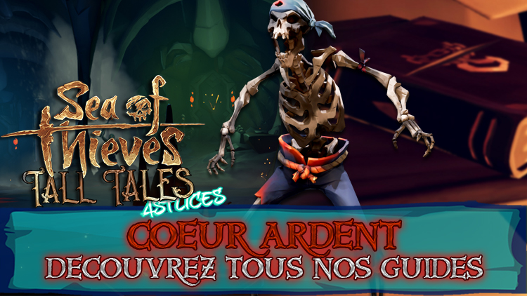 coeur ardent guides